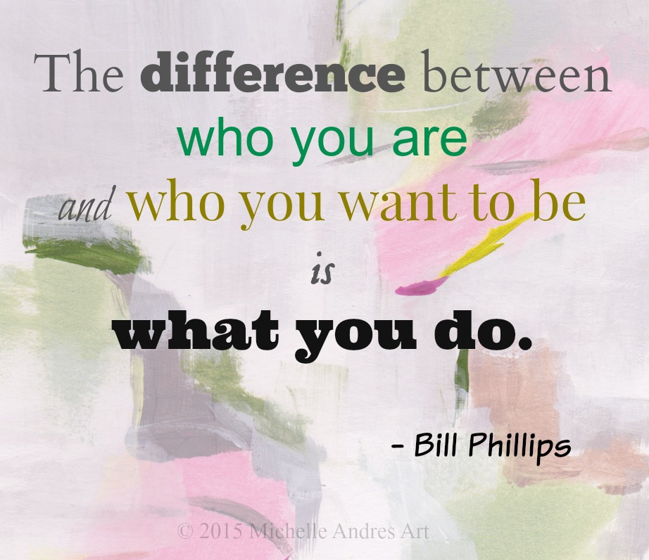 Bill Phillips Who you are quote